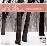 Mozart: Violin Concertos Nos. 1-5; Haffner Serenade