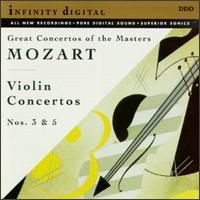 Mozart: Violin Concertos Nos. 3 & 5 - Alexander Ioffe (violin); Alexander Stang (violin)
