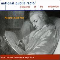 Mozart's Last Year - Ab Koster (french horn); Budapest Quartet; Carsten Muller (tenor); Christian Gunther (mezzo-soprano);...