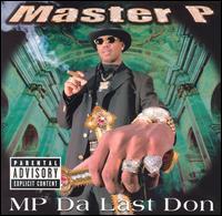 MP Da Last Don - Master P