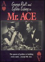 Mr. Ace - Edwin L. Marin