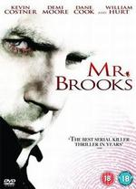 Mr. Brooks - Bruce A. Evans