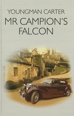 Mr Campion's Falcon - Carter, Youngman