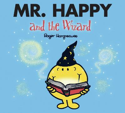 Mr. Happy and the Wizard - Hargreaves, Roger (From an idea by), and Hargreaves, Adam