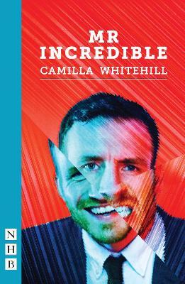 Mr Incredible - Whitehill, Camilla