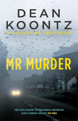 Mr Murder - Koontz, Dean
