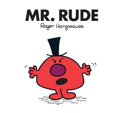 Mr. Rude - Hargreaves, Roger