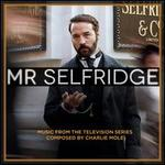 Mr. Selfridge [Music from the Television Series]