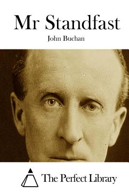 MR Standfast - Buchan, John, and The Perfect Library (Editor)