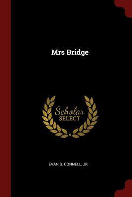 Mrs Bridge - Connell, Evan S