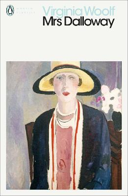 Mrs Dalloway - Woolf, Virginia, and Showalter, Elaine (Introduction by)