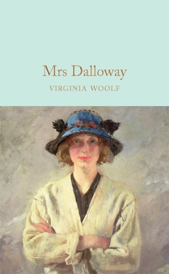 Mrs Dalloway - Woolf, Virginia, and South, Anna (Introduction by)