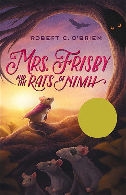 Mrs. Frisby and the Rats of NIMH - O'Brien, Robert C