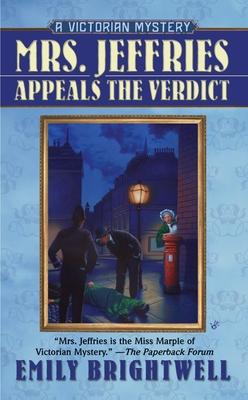 Mrs. Jeffries Appeals the Verdict - Brightwell, Emily