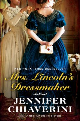 Mrs. Lincoln's Dressmaker - Chiaverini, Jennifer