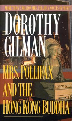 Mrs. Pollifax and the Hong Kong Buddha - Gilman, Dorothy
