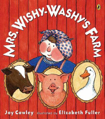 Mrs. Wishy-Washy's Farm - Cowley, Joy