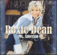 Ms. America - Roxie Dean