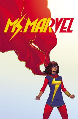 Ms. Marvel Omnibus, Volume 1 - Wilson, G Willow (Text by), and Waid, Mark (Text by), and Slott, Dan (Text by)