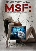 MSF: Male Seeking Female