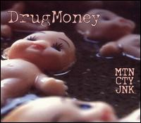MTN CTY JNK - DrugMoney