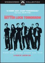 MTV Films Present: Better Luck Tomorrow