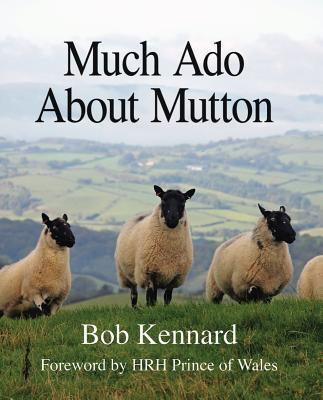 Much ADO about Mutton - Kennard, Bob