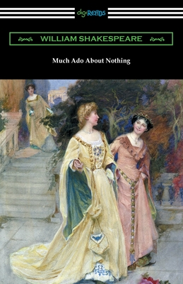 Much Ado About Nothing - Shakespeare, William, and Hudson, Henry N (Notes by), and Herford, Charles H (Introduction by)