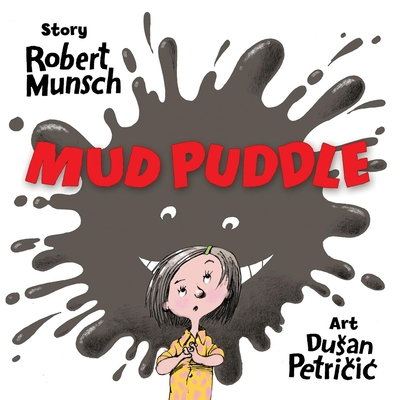 Mud Puddle - Munsch, Robert