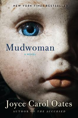 Mudwoman - Oates, Joyce Carol