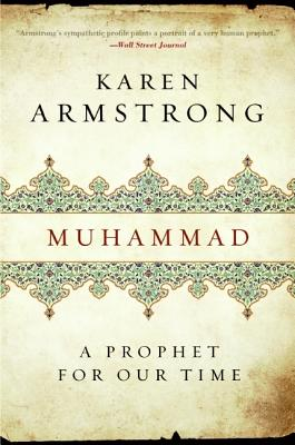 Muhammad: A Prophet for Our Time - Armstrong, Karen