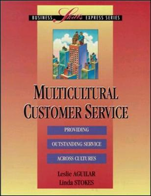 Multicultural Customer Service - Aguilar, Leslie, and Stokes, Linda