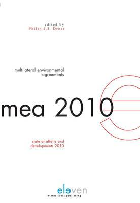 Multilateral Environmental Agreements: State of Affairs and Developments 2010 - Drost, Philip J J (Editor)