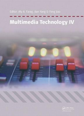 Multimedia Technology IV - Farag, Aly A (Editor)