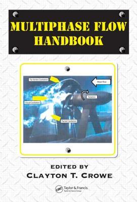 Multiphase Flow Handbook - Crowe, Clayton T (Editor)
