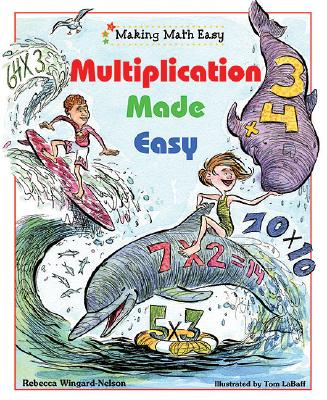 Multiplication Made Easy - Wingard-Nelson, Rebecca
