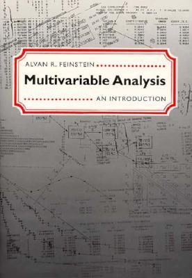 Multivariable Analysis: An Introduction - Feinstein, Alvan R