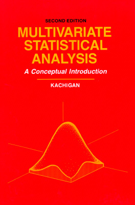 Multivariate Statistical Analysis: A Conceptual Introduction - Kachigan, Sam Kash