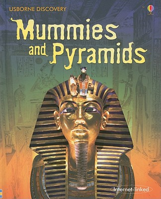 Mummies and Pyramids: Internet-Linked - Taplin, Sam, and Jones, Stephanie (Designer)