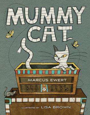 Mummy Cat - Ewert, Marcus
