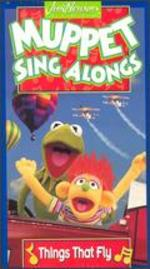 Muppets Sing Alongs: Things That Fly