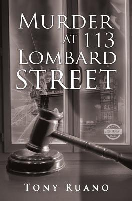 Murder at 113 Lombard Street - Ruano, Tony