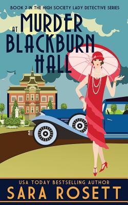Murder at Blackburn Hall - Rosett, Sara