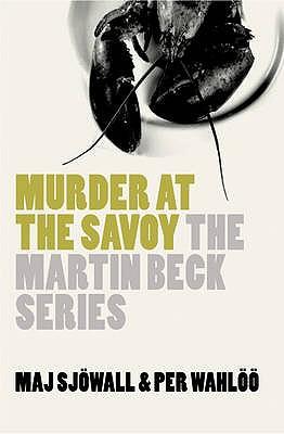 Murder at the Savoy - Sjowall, Maj, and Wahloo, Per