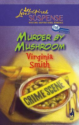 Murder by Mushroom - Smith, Virginia