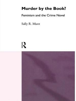 Murder by the Book - Munt, Sally R, Professor, and Munt Sally, Rowe