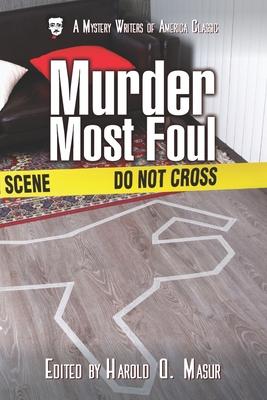 Murder Most Foul - Bloch, Robert, and Davis, Dorothy Salisbury, and Ellin, Stanley