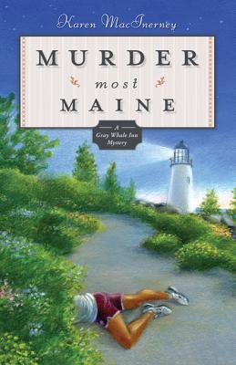 Murder Most Maine - Macinerney, Karen