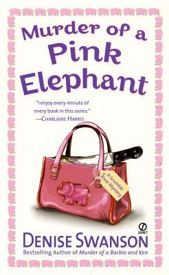 Murder of a Pink Elephant - Swanson, Denise
