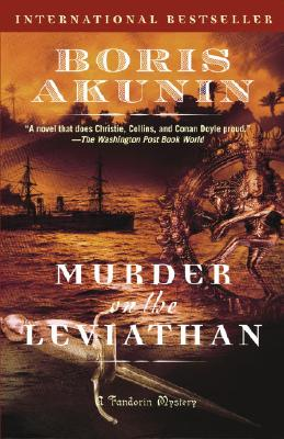 Murder on the Leviathan - Akunin, Boris, and Bromfield, Andrew (Translated by)